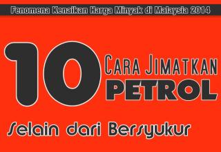 10 Cara Jimatkan Petrol selain Bersyukur