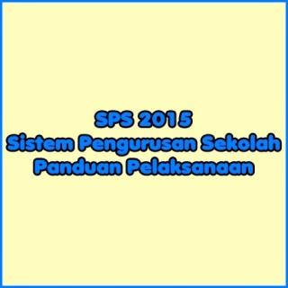 Panduan Pelaksanaan SPS 2015