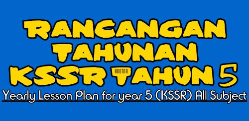 Rancangan Tahunan (RPT) Tahun 5 KSSR